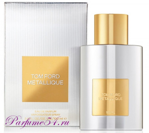 Tom Ford Metallique 100 мл